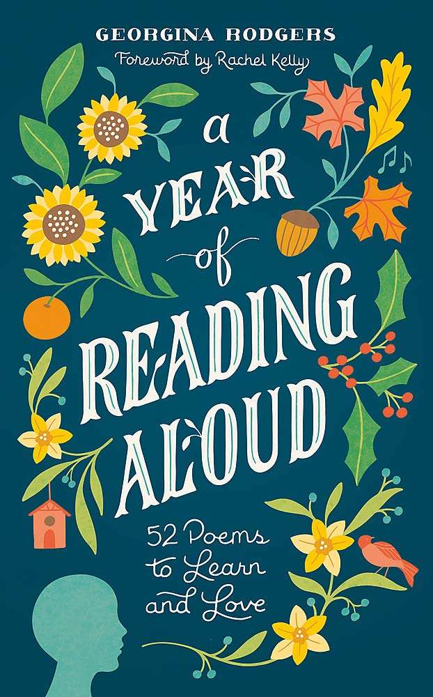 A Year of Reading Aloud: 52 poems to learn and love: Amazon