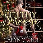 Filthy Scrooge   Taryn Quinn