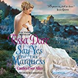 Say Yes to the Marquess: Library Edition (Castles Ever After)