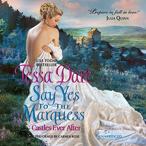 Say Yes to the Marquess: Library Edition (Castles Ever After) by Blackstone Audio Inc