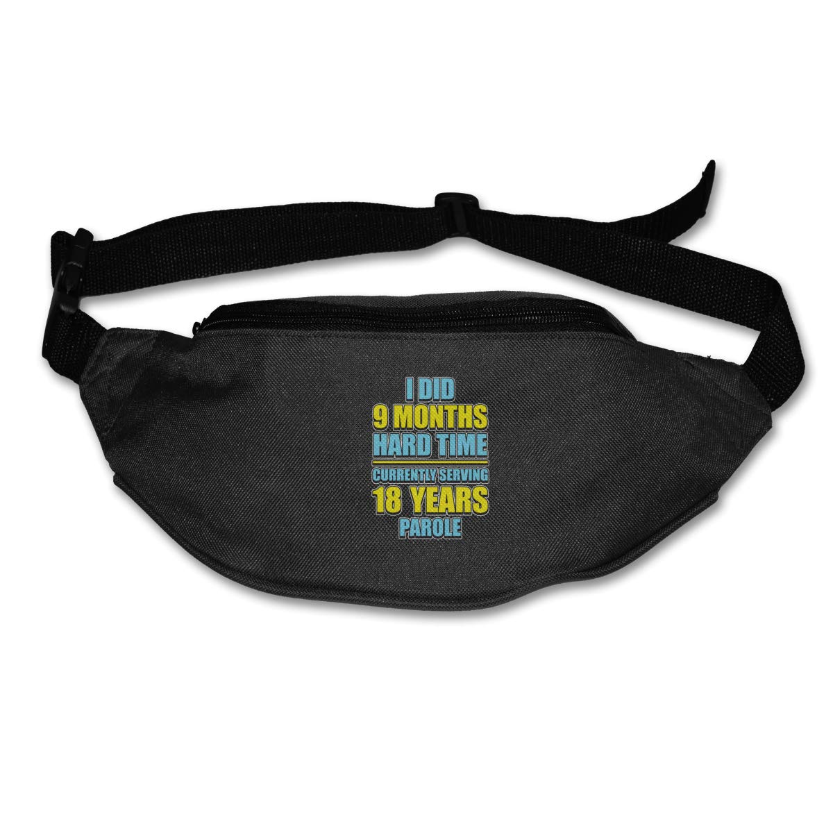 L Did 9 Months Hard Time Serving 18 Years Parole Waist Packs Fanny Pack