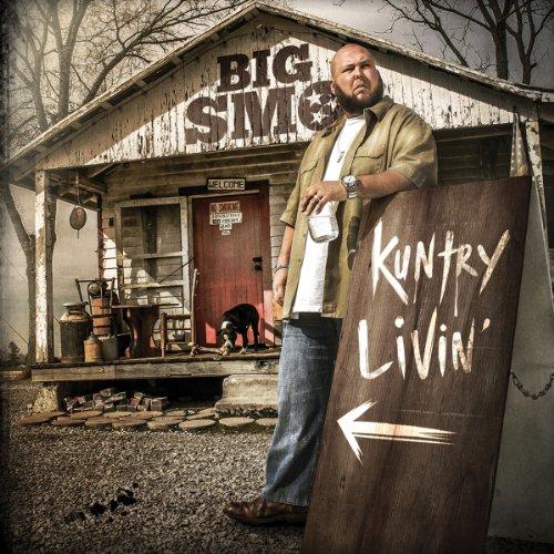 Kuntry Livin' (Big Smo Albums)