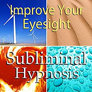 Improve Your Eyesight Subliminal Affirmations Speech