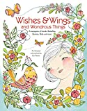 Wishes & Wings and Wondrous Things Coloring Book: A Menagerie of Friends — Butterflies, Bunnies, Birds, and More