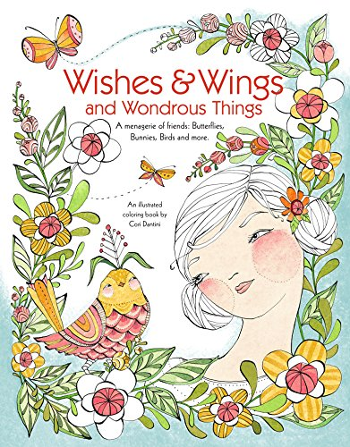 Wishes & Wings and Wondrous Things Coloring Book: A Menagerie of Friends - Butterflies, Bunnies, Birds, and More