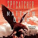 Spycatcher | Matthew Dunn