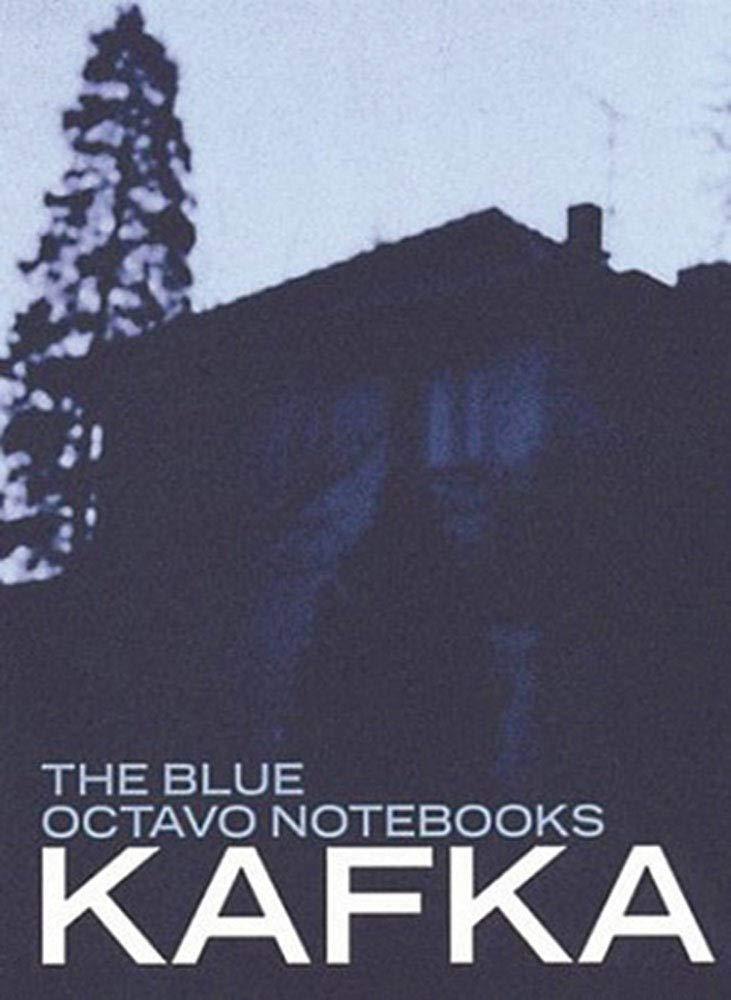 Read Blue Octavo Notebooks By Franz Kafka