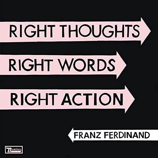 Right Thoughts, Right Words, Right Action: Franz Ferdinand: Amazon.es: Música