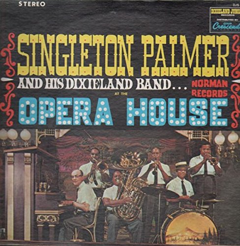 Singleton Palmer and his Dixieland Band Sing Swings at the Opera House, Gaslight Square, St. Louis 1964 (Signed By Pamer And The Band) - Singleton Signed