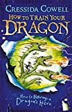 How to Betray a Dragon's Hero: Book 11 (How To Train Your Dragon)