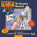 The Runaway Windmill: Hank the Cowdog | John R. Erickson