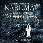 Ein Kriminalroman von Karl May nach der Erzählung