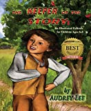 Download The Keeper of the Story: An Illustrated Folktale for Children Ages 6-8 in PDF ePUB Free Online