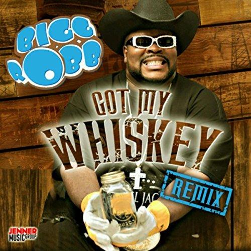 Got My Whiskey (Remix)
