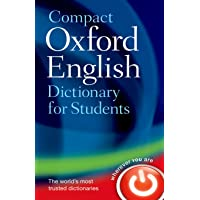 Compact Oxford English Dictionary for Students: For University and College Students