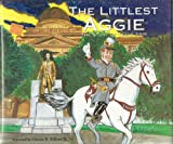img - for The littlest Aggie: The story of Texas A&M book / textbook / text book