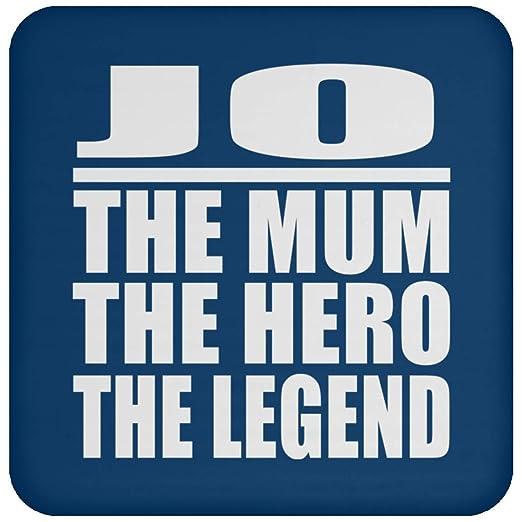 Jo The Mum The Hero The Legend - Drink Coaster Royal ...