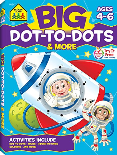 School Zone - Big Dot-to-Dots and More Workbook - Ages 4 to 6, Games, Puzzles, Focus, Logic, Sequencing, and Problem Sol