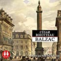 César Birotteau Audiobook by Honoré de Balzac Narrated by Marc-Henri Boisse