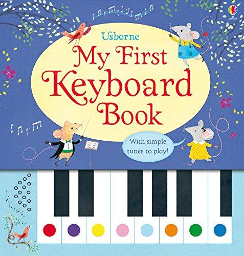 Keyboard First (My First Keyboard Book)