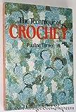 The Technique of Crochet, Pauline Turner, 0713451203