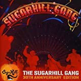 Sugarhill Gang-30th Anniversary Edition