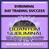 Subliminal Day Trading Success - Silent Ultrasonic Track