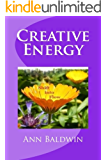 Creative Energy: Shift into Flow