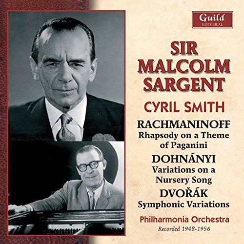 Rachmaninoff: Rhapsody on a Theme of Paganini - Dohnányi - Variations on a Nursery Song - Dvořák - Symphonic Variations (Rachmaninoff Variations On A Theme Of Paganini)