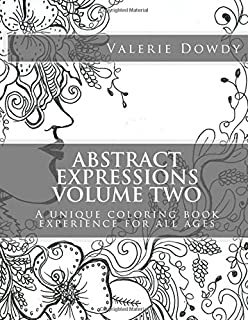 abstract expressions coloring book volume two a unique coloring experience for all ages volume - Unique Coloring Books