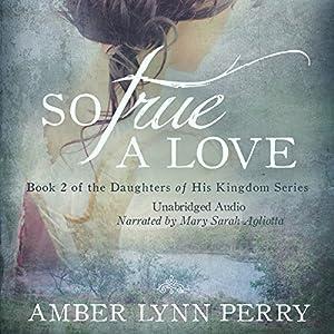So True a Love Audiobook