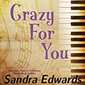 Crazy for You: A Controversial Romance | Sandra Edwards
