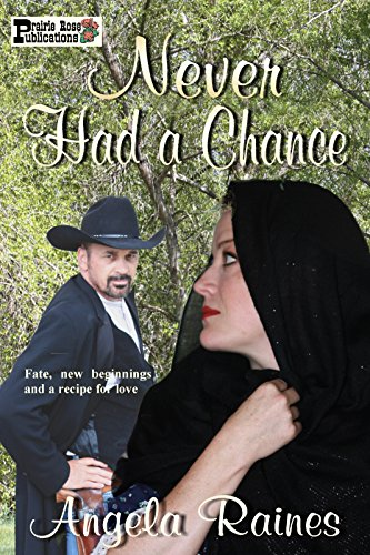 Never Had a Chance: An Agate Gulch Story by [Raines, Angela]