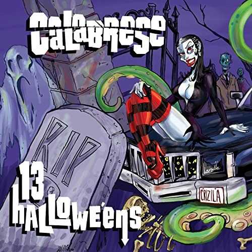 13 Halloweens Calabrese (Backseat of My Hearse)