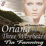 Oriana and the Three Werebears | Tia Fanning