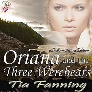 Oriana and the Three Werebears Audiobook