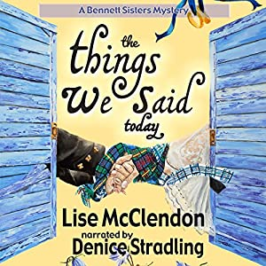 The Things We Said Today Audiobook