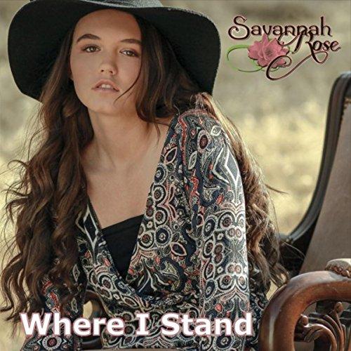 Savannah Stand - Where I Stand