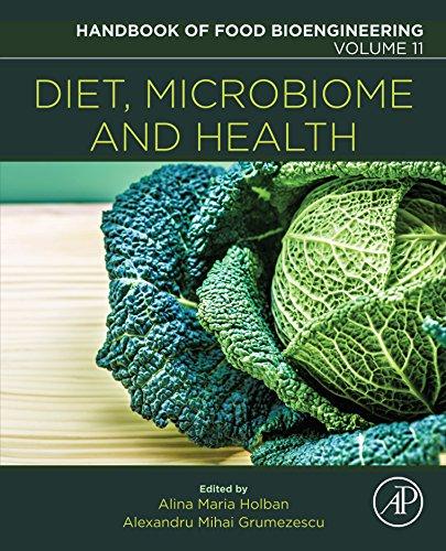 Diet, Microbiome and Health (Handbook of Food Bioengineering 11)