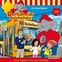 Benjamin Blümchen als Busfahrer (Benjamin Blümchen 119)