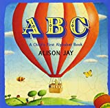 img - for ABC: A Child's First Alphabet Book book / textbook / text book