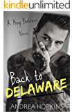 Back to Delaware (The King Brothers Book 1)