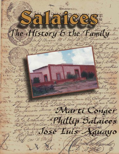 Salaices -- The History & the Family