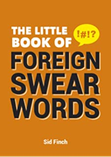 Essential Foreign Insults: Amazon co uk: Emma Burgess: 9781849532754