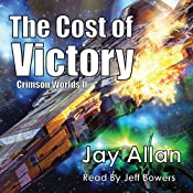 The Cost of Victory: Crimson Worlds, Book 2 | Jay Allan