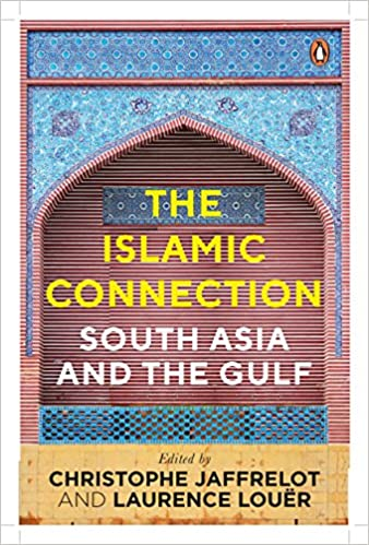 fedd112d6f8 The Islamic Connection  South Asia And The Gulf Hardcover – 11 Dec 2017