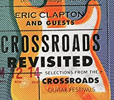 Crossroads Revisited: Selections From The Crossroads Guitar Festivals (3CD)