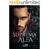 Suprema Alfa (Trilogia Underwood Livro 3)