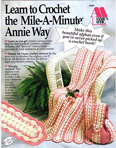 Mile A Minute Crochet - Learn to Crochet the Mile-A-Minute Annie Way