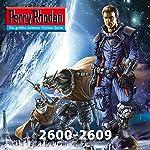 Perry Rhodan: Sammelband 21 (Perry Rhodan 2600-2609) | Uwe Anton,Leo Lukas,Michael Marcus Thurner,Wim Vandemaan,Verena Themsen,Hubert Haensel